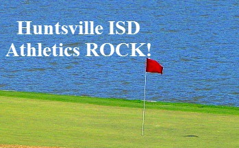 Community News and Events - Huntsville ISD Golf has Dynamite Tournament